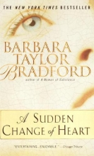 Bradford, Barbara Taylor A Sudden Change of Heart