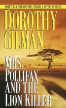 Gilman, Dorothy Mrs. Pollifax and the Lion Killer