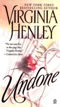 Henley, Virginia Undone