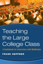 Frank Heppner Teaching the Large College Class