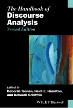 Deborah Tannen,   Heidi E. Hamilton,   Deborah Schiffrin The Handbook of Discourse Analysis