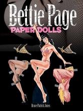 Bruce Patrick Jones Bettie Page Paper Dolls