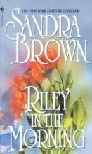 Brown, Sandra Riley in the Morning