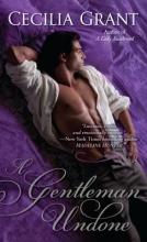 Grant, Cecilia A Gentleman Undone
