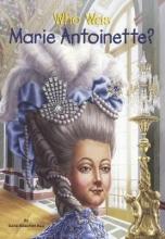Rau, Dana Meachen Who Was Marie Antoinette?