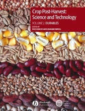 Hodges, Rick Crop Post-Harvest: Science and Technology, Volume 2