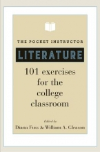 Fuss, Diana The Pocket Instructor - Literature - 101 Exercises for the College Classroom