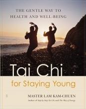 Chuen, Lam Kam Tai Chi for Staying Young