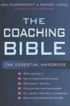 Ian McDermott,   Wendy Jago The Coaching Bible