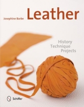 Josephine Barbe Leather: History, Technique, Projects
