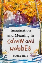Heit, Jamey Imagination and Meaning in Calvin and Hobbes