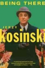 Kosinski, Jerzy N. Being There