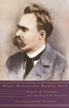 Solomon, Robert C.,   Higgins, Kathleen M. What Nietzsche Really Said