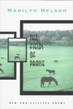 Nelson, Marilyn The Fields of Praise