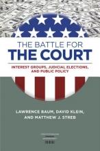 Baum, Lawrence,   Klein, David,   Streb, Matthew J. The Battle for the Court