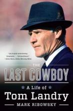 Ribowsky, Mark The Last Cowboy