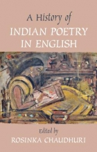 Chaudhuri, Rosinka History of Indian Poetry in English