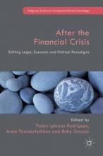 Pablo Iglesias-Rodriguez,   Anna Triandafyllidou,   Ruby Gropas After the Financial Crisis