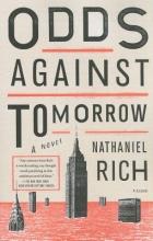 Rich, Nathaniel Odds Against Tomorrow