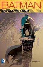 Grayson, Devin,   Rucka, Greg Batman: No Man`s Land 4