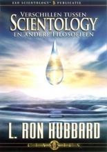 L. Ron Hubbard , Verschillen tussen Scientology en andere Filosofieën