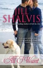 Shalvis, Jill All I Want