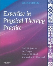 Gail M. Jensen,   Jan M. Gwyer,   Laurita M. Hack,   Katherine F. Shepard Expertise in Physical Therapy Practice