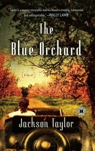 Taylor, Jackson The Blue Orchard
