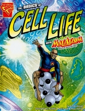 Keyser, Amber J. The Basics of Cell Life with Max Axiom, Super Scientist