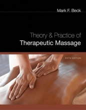 Mark (American Massage Therapy Association) Beck,   Mark (Cooperative Training Systems) Beck Theory and Practice of Therapeutic Massage