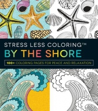 Adams Media Stress Less Coloring - By the Shore