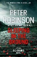 Peter Robinson Sleeping in the Ground