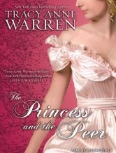 Warren, Tracy Anne The Princess and the Peer