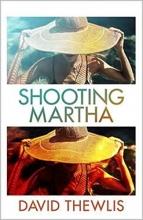 David Thewlis, Shooting Martha