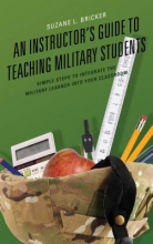 Suzane L. Bricker An Instructor`s Guide to Teaching Military Students