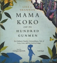 Shannon, Lisa J. Mama Koko and the Hundred Gunmen