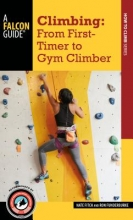 Nate Fitch,   Ron Funderburke Climbing: From First-Timer to Gym Climber