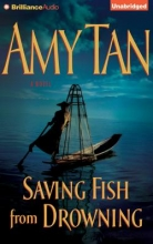 Tan, Amy Saving Fish from Drowning