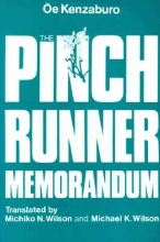 Oe, Kenzaburo The Pinch Runner Memorandum