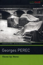 Perec, Georges Three by Perec