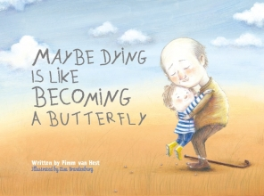 Van Hest, Pimm Maybe Dying Is Like Becoming a Butterfly