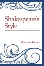 Charney, Maurice Shakespeare`s Style