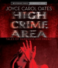 Oates, Joyce Carol High Crime Area