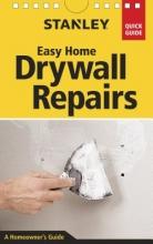 Ferguson, Myron R. Stanley Easy Home Drywall Repairs