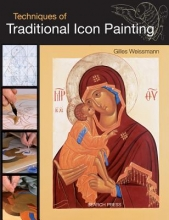 Weissmann, Gilles Techniques of Traditional Icon Painting
