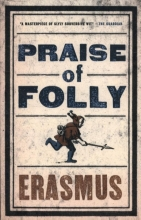 Erasmus Praise of Folly