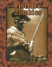 Fistful O` Zombies