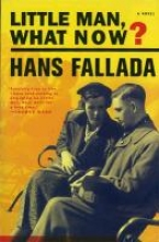 Fallada, Hans Little Man - What Now?