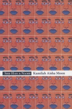 Moon, Kamilah Aisha She Has a Name