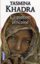Khadra, Yasmina L`équation africaine